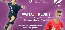 "Niebawem start II edycji Programu ""Klub"" MSiT"
