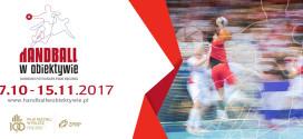 """Rusza konkurs """"Handball w obiektywie""""!"""