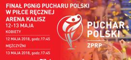 Bilety na finały PGNiG Pucharu Polski już w sprzedaży!