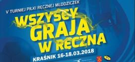 Turniej Piłki Ręcznej Młodziczek w Kraśniku