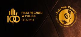 Gala 100-lecia piłki ręcznej w Polsce