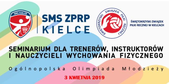 Seminarium ŚZPR i NLO w Kielcach SMS ZPRP