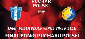 Lista akredytacyjna na finał PGNiG Pucharu Polski mężczyzn