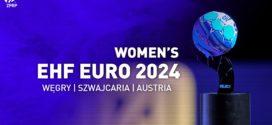 Węgry, Szwajcaria i Austria gospodarzem EHF EURO 2024