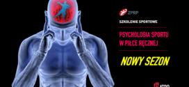 SZKOLENIE SPORTOWE. PSYCHOLOGIA SPORTU W PIŁCE RĘCZNEJ – PORADNIK TRENERA CZ.5