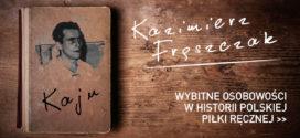 """Kazimierz Frąszczak """"Kaju"""" – Bez taryfy ulgowej"""