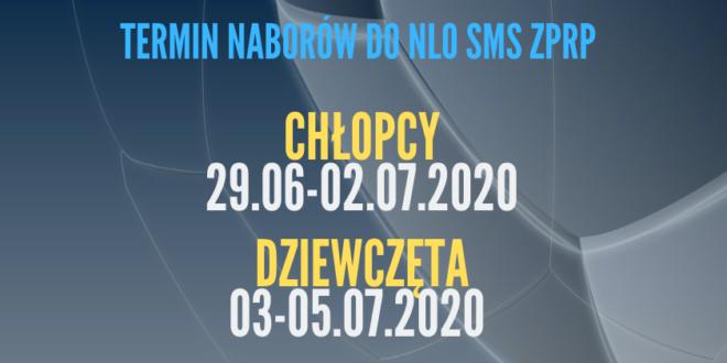 Termin naborów do NLO SMS ZPRP