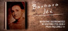 Barbara Jeż (Klose) – Dziewczyna z Ozimka
